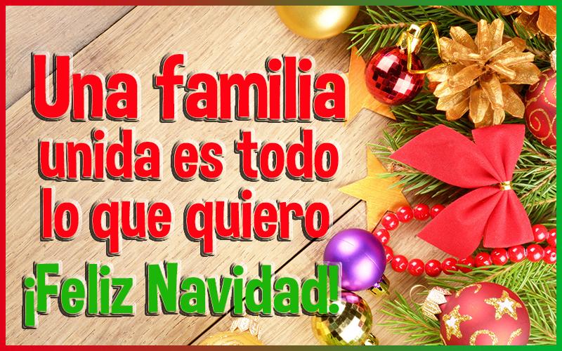Tarjetas una Familia Unida es lo que quiero Feliz Navidad