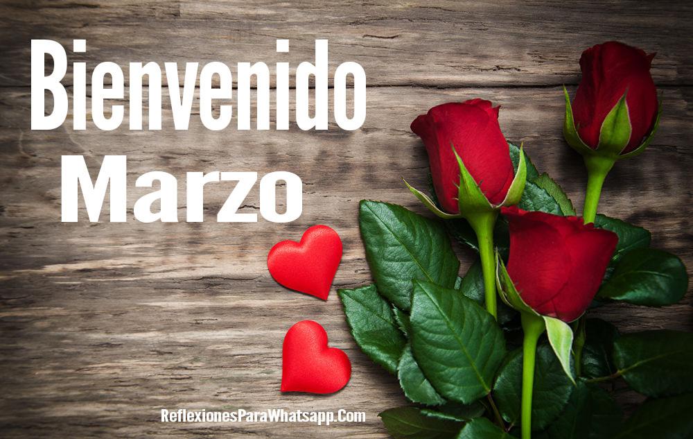 Imagenes de rosas y corazones bienvenido marzo