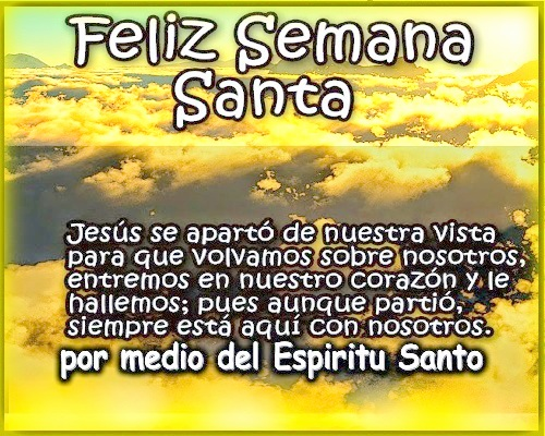Imagenes con mensajes de Semana Santa para enviar por whatsapp