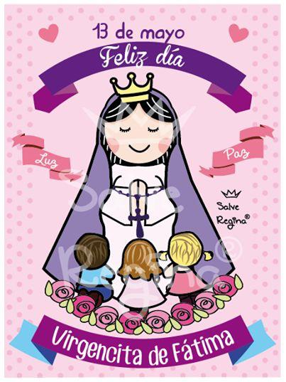 13 de mayo feliz dia Virgencita de Fatima