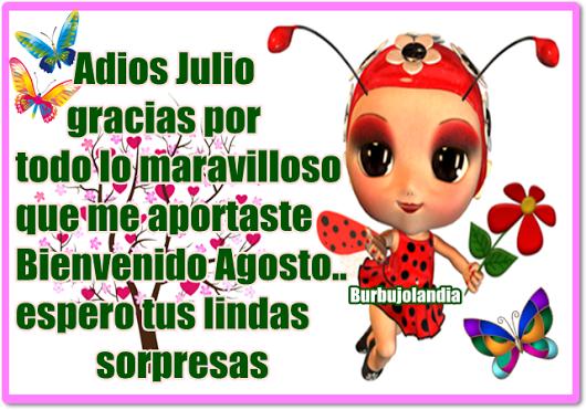 Mensajes Adios Julio Bienvenido Agosto para whatsapp