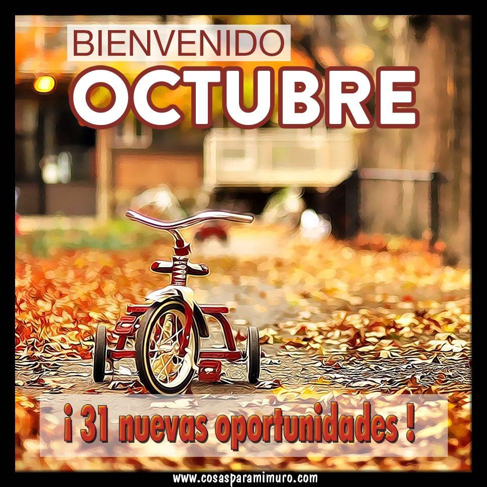 Postales bienvenido octubre para whatsapp