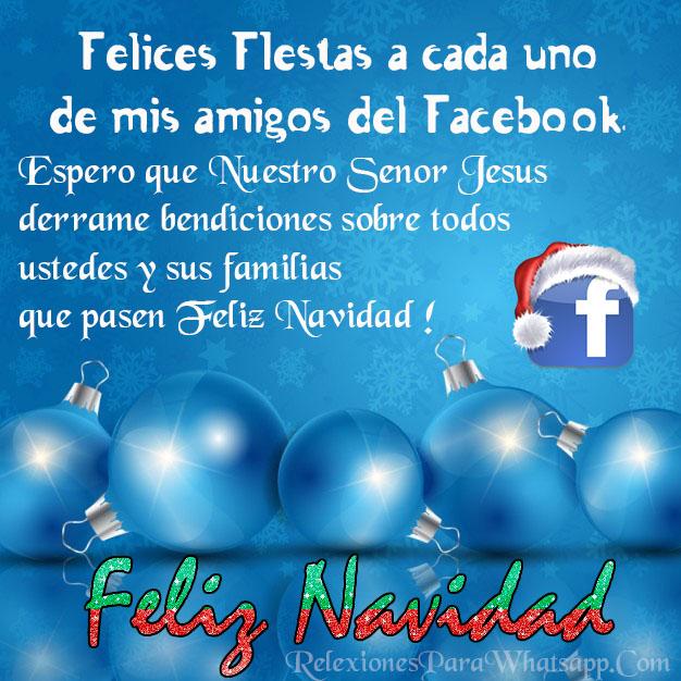 Feliz Navidad Para Todos Mis Amigos Del Facebook