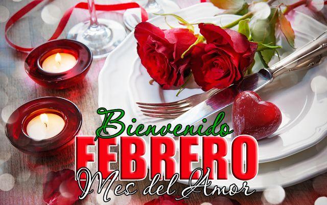 Bienvenido mes de febrero mes del amor