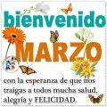 Imagenes Con Mensajes Para Dar La Bienvenida Al Mes Del Marzo