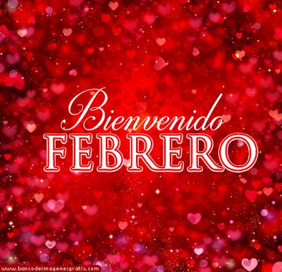bienvenido febrero corazones rojos y mensaje del mes del amor