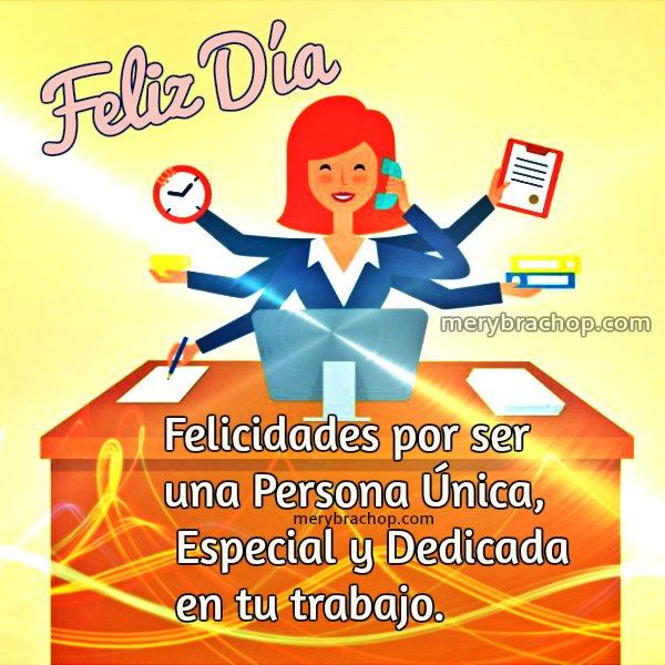 Imagenes Con Mensajes Para Felicitar El Día De La Secretara