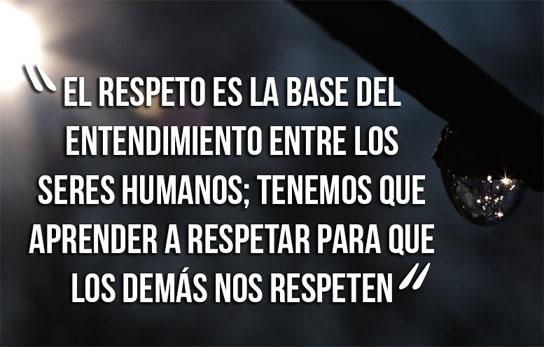 Frases sobre el respeto entre los seres humanos